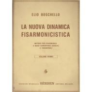 Elio Boschello LA NUOVA DINAMICA FISARMONICISTA Metodo