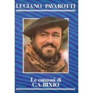 LUCIANO PAVAROTTI Raccolta OMAGGIO A C.A.BIXIO