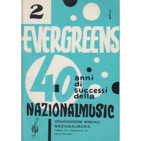 Evergreens 40 anni di successi NATIONALMUSIC (Vol.2) Raccolta di 50 brani