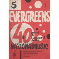 Evergreens 40 anni di successi NATIONALMUSIC (Vol.5) Raccolta di 30 brani