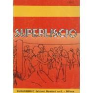 Raccolta SUPERLISCIO: 60 spartiti 2 Volumi, 100 pagine di musica !!