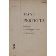 Luigi Lanaro MANO PERFETTA Preparazione e perfezionamento del Fisarmonicista, Metodo