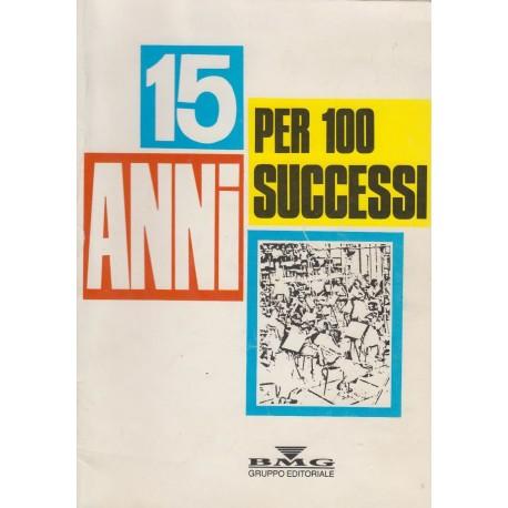 Raccolta 15 ANNI DI SUCCESSI: 100 spartiti con testi.
