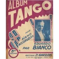 Album TANGO Vol.8 (per PIANO e FISARMONICA) - 12 Brani di EDUARDO BIANCO