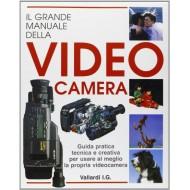 STUART DOLLIN - Il Grande Manuale della Videocamera