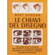 BERT DODSON - Le Chiavi del Disegno